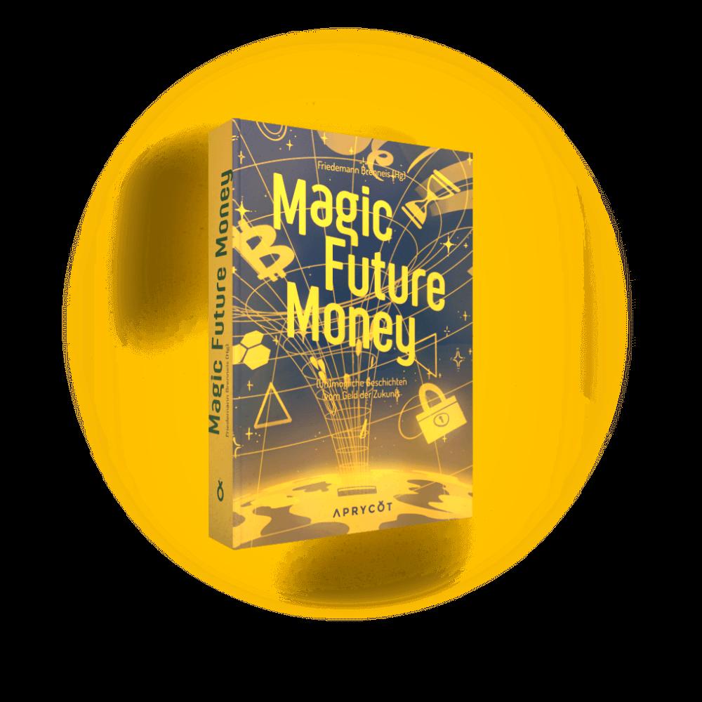 Magic Future Money - Buch Cover